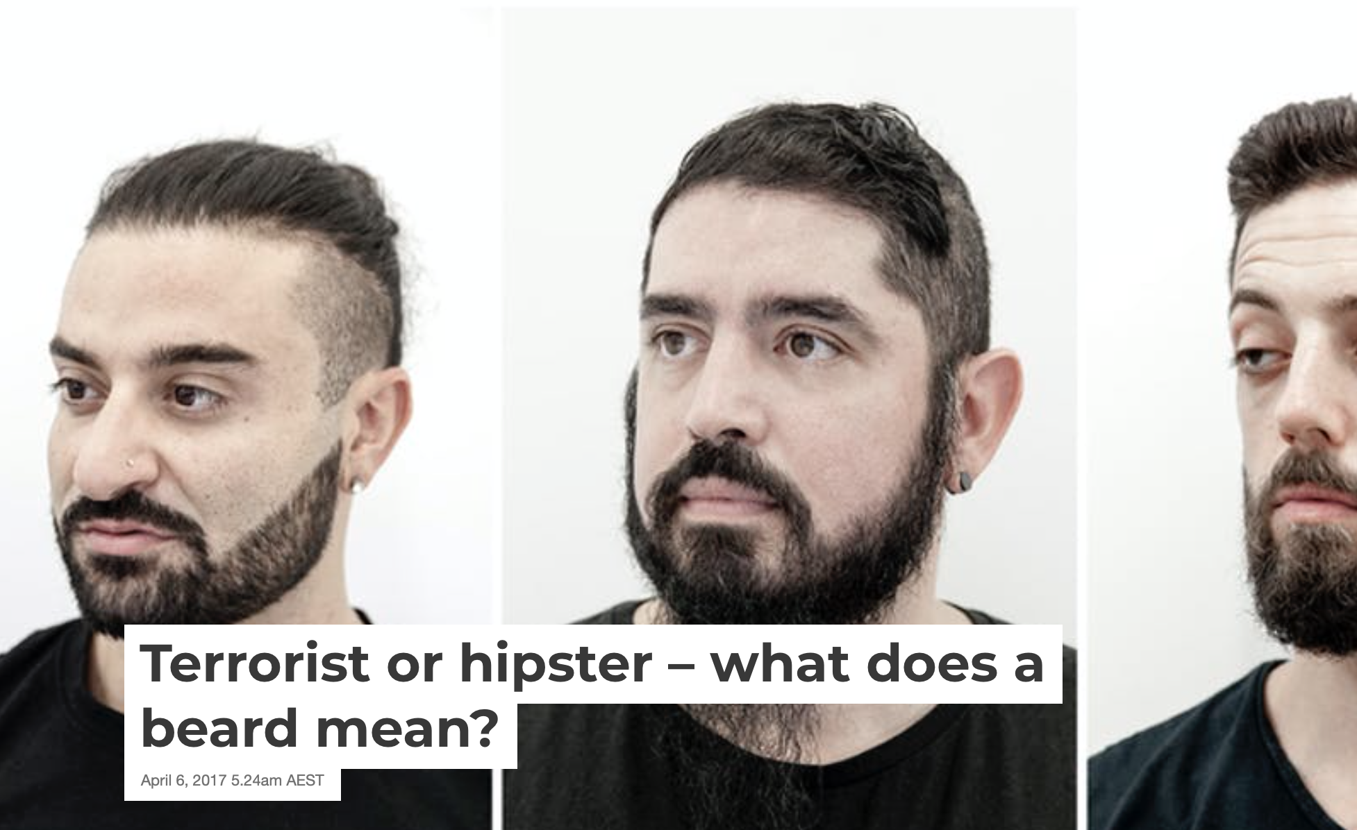 Terrorist or hipster, what does a beard mean